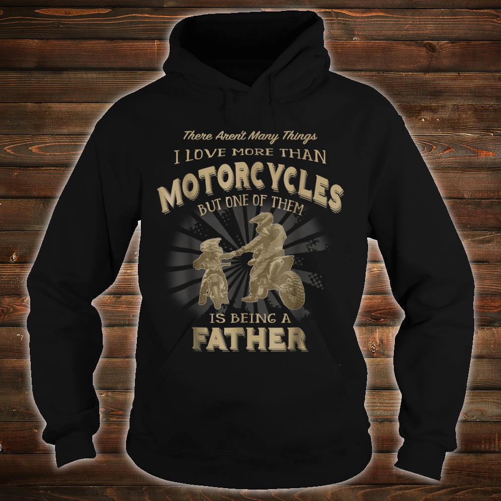 Motocross Father Like Son Being a Dirt Bike Dad Shirt hoodie