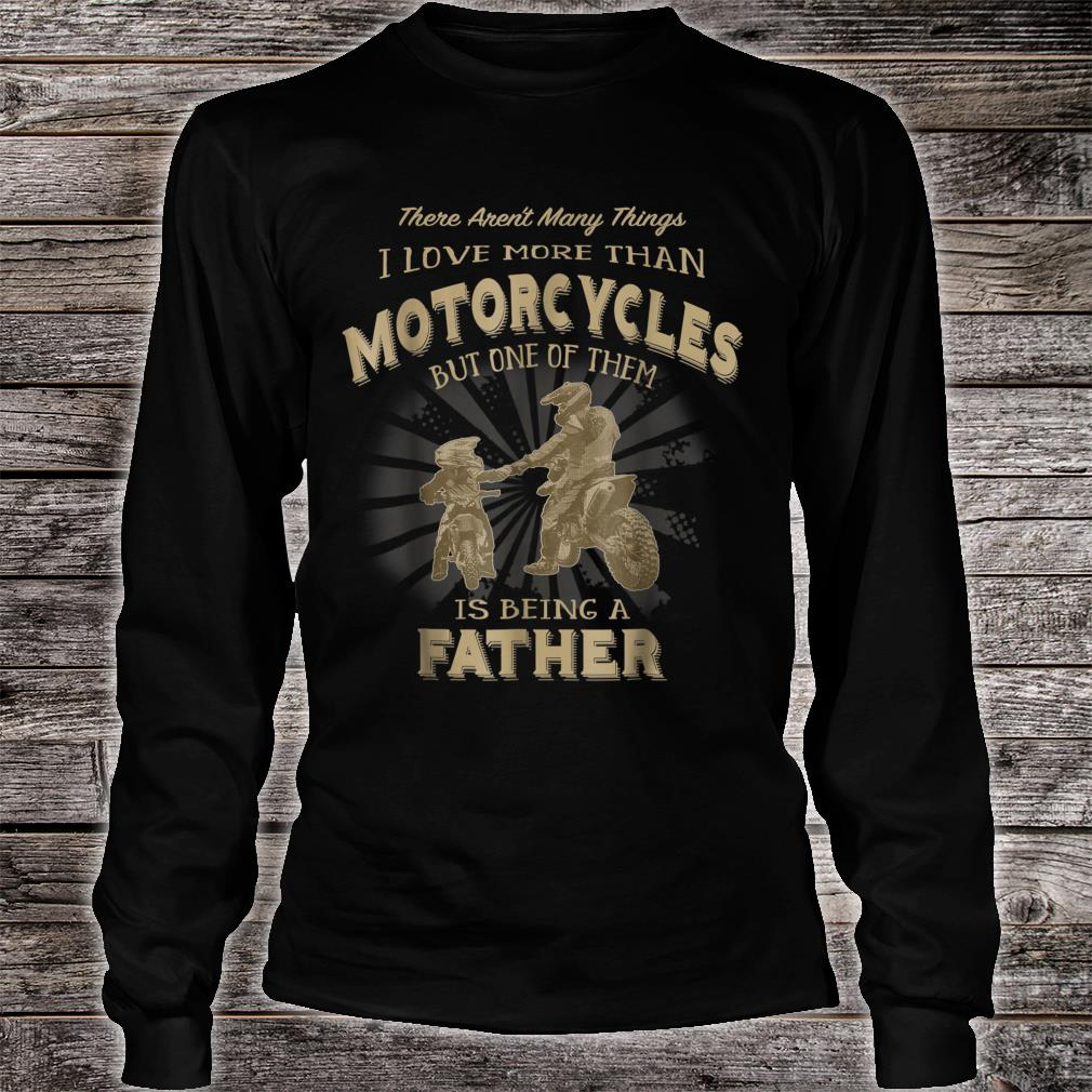 Motocross Father Like Son Being a Dirt Bike Dad Shirt Long sleeved