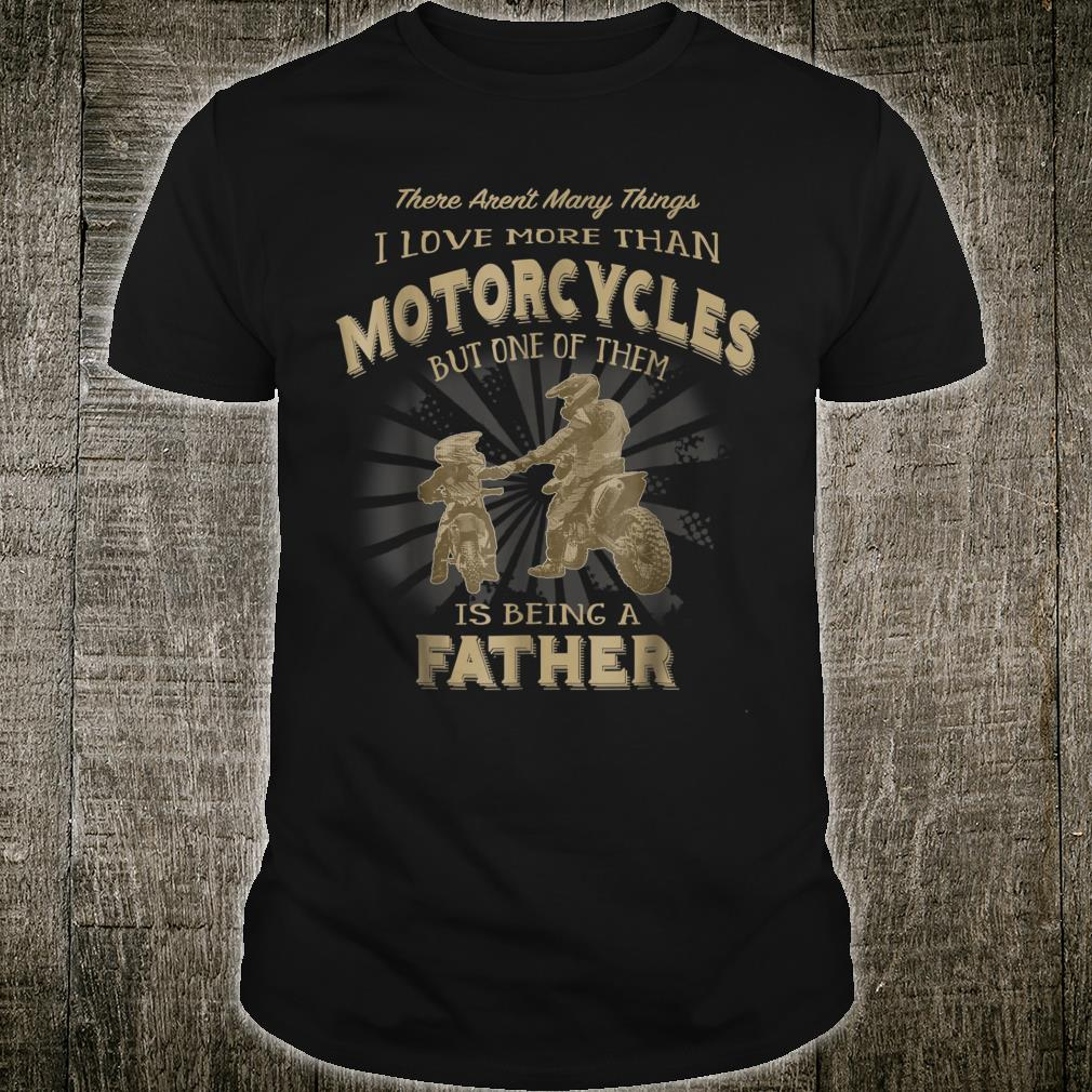 Motocross Father Like Son Being a Dirt Bike Dad Shirt