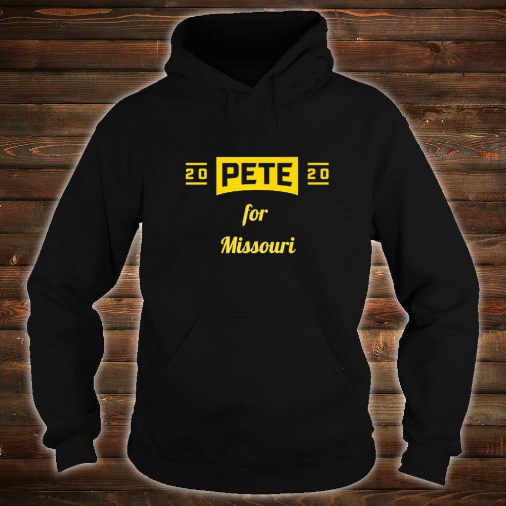 Pete for Missouri Buttigieg for President Shirt hoodie