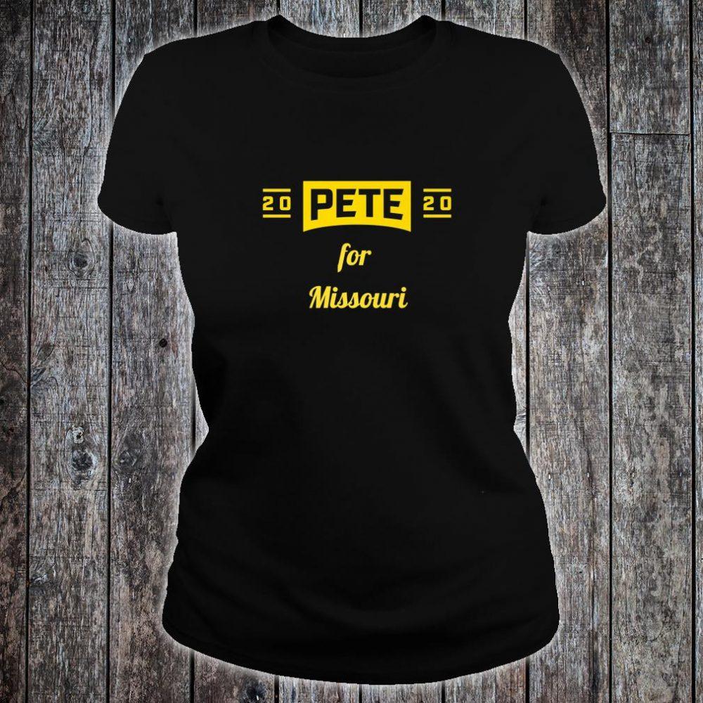 Pete for Missouri Buttigieg for President Shirt ladies tee