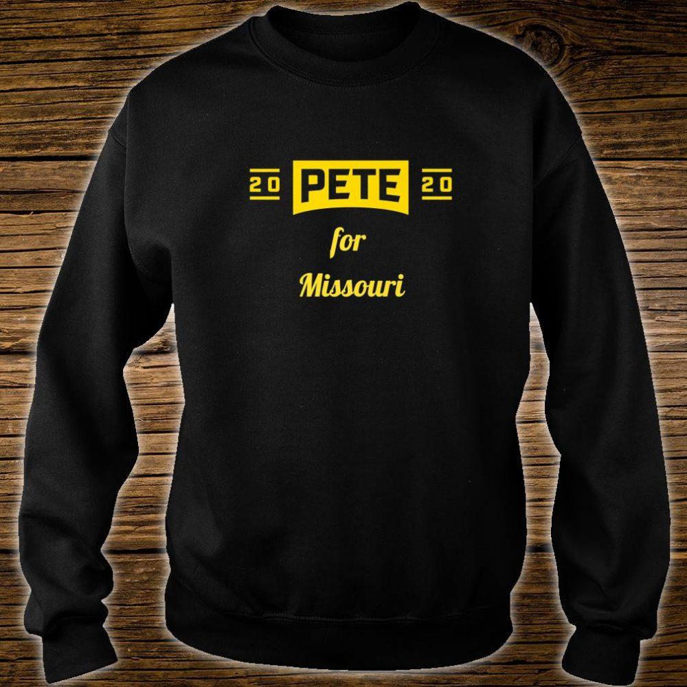 Pete for Missouri Buttigieg for President Shirt sweater