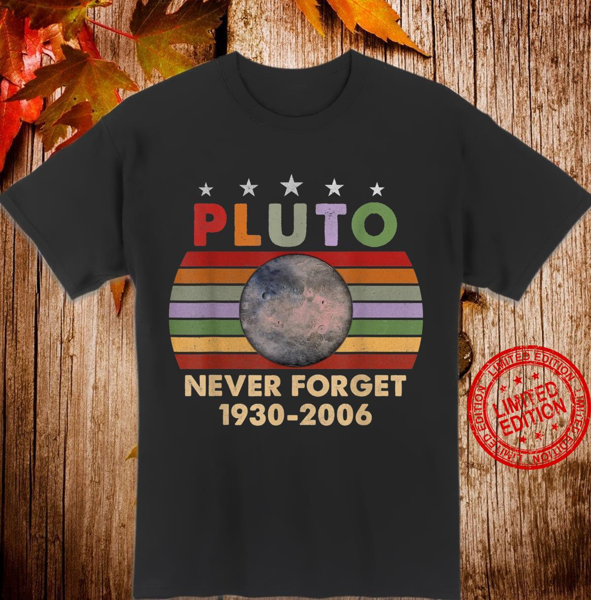 Pluto Never Forget 19302006 Shirt Retro Style Science Shirt