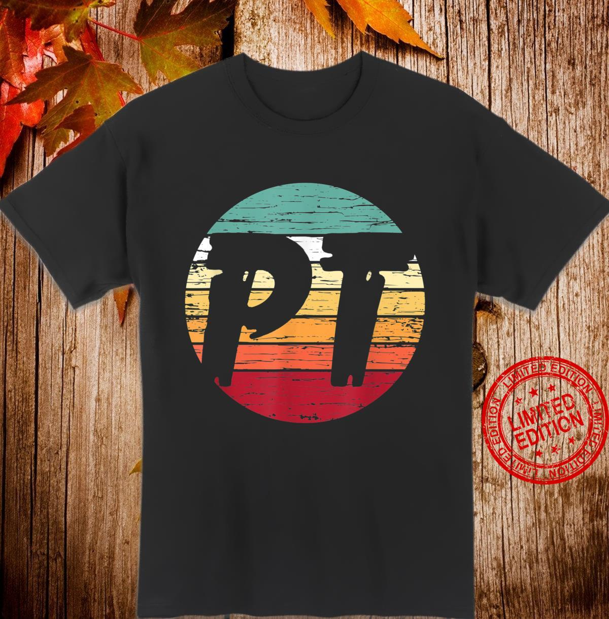 Retro Physical Therapy PT Therapist Ideas Shirt