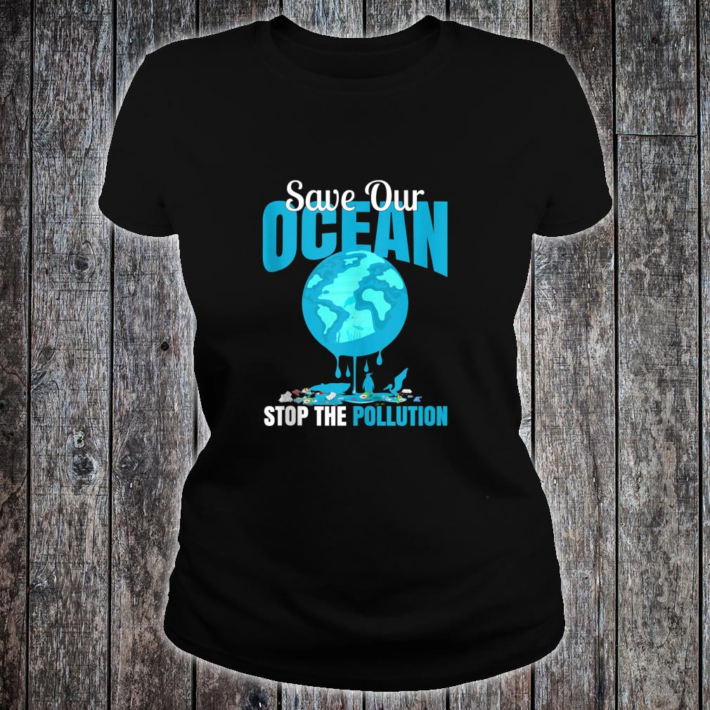 Save Our Ocean Stop The Pollution Dolphin print Shirt ladies tee