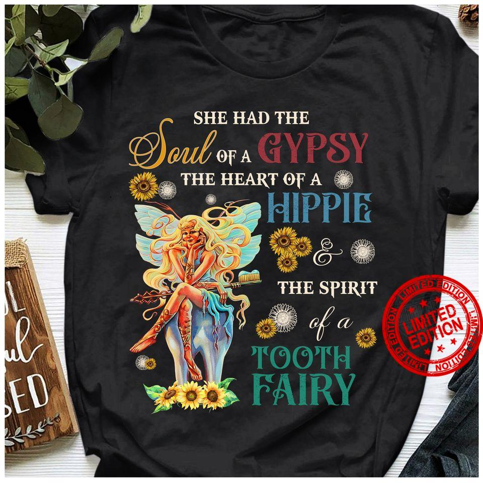 She Had The Soul Of A Gypsy The Heart Of A Hippie Shirt