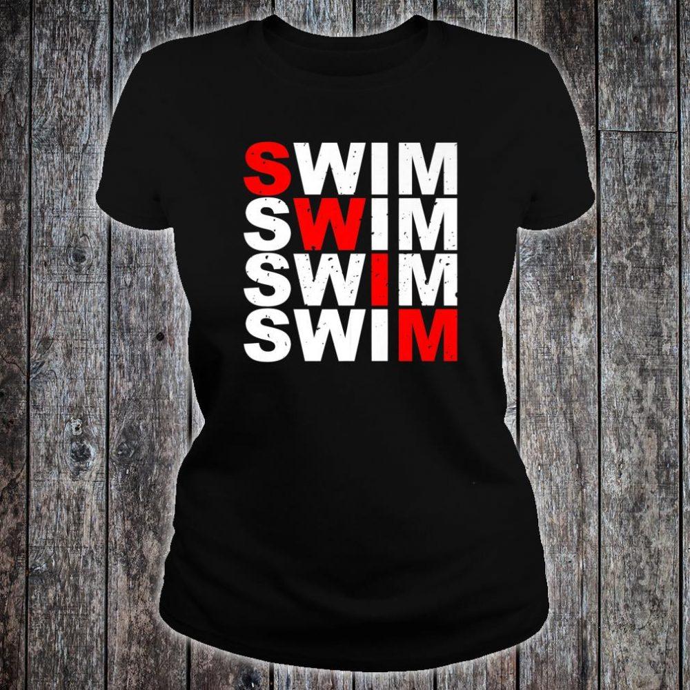 Swim Swim Swim Swim distressed logo Shirt ladies tee