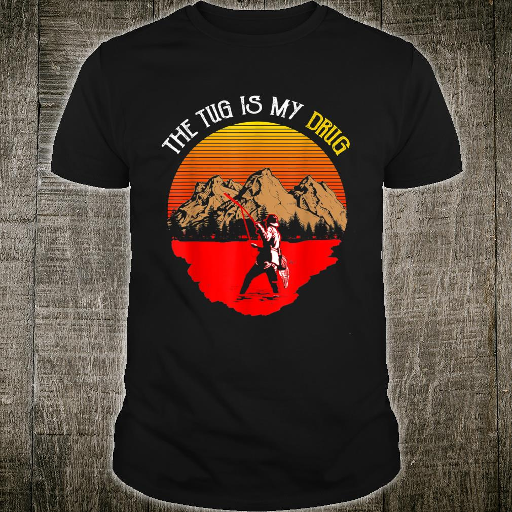Vintage The Tug Is My Drug Fisher Sunset Shirt