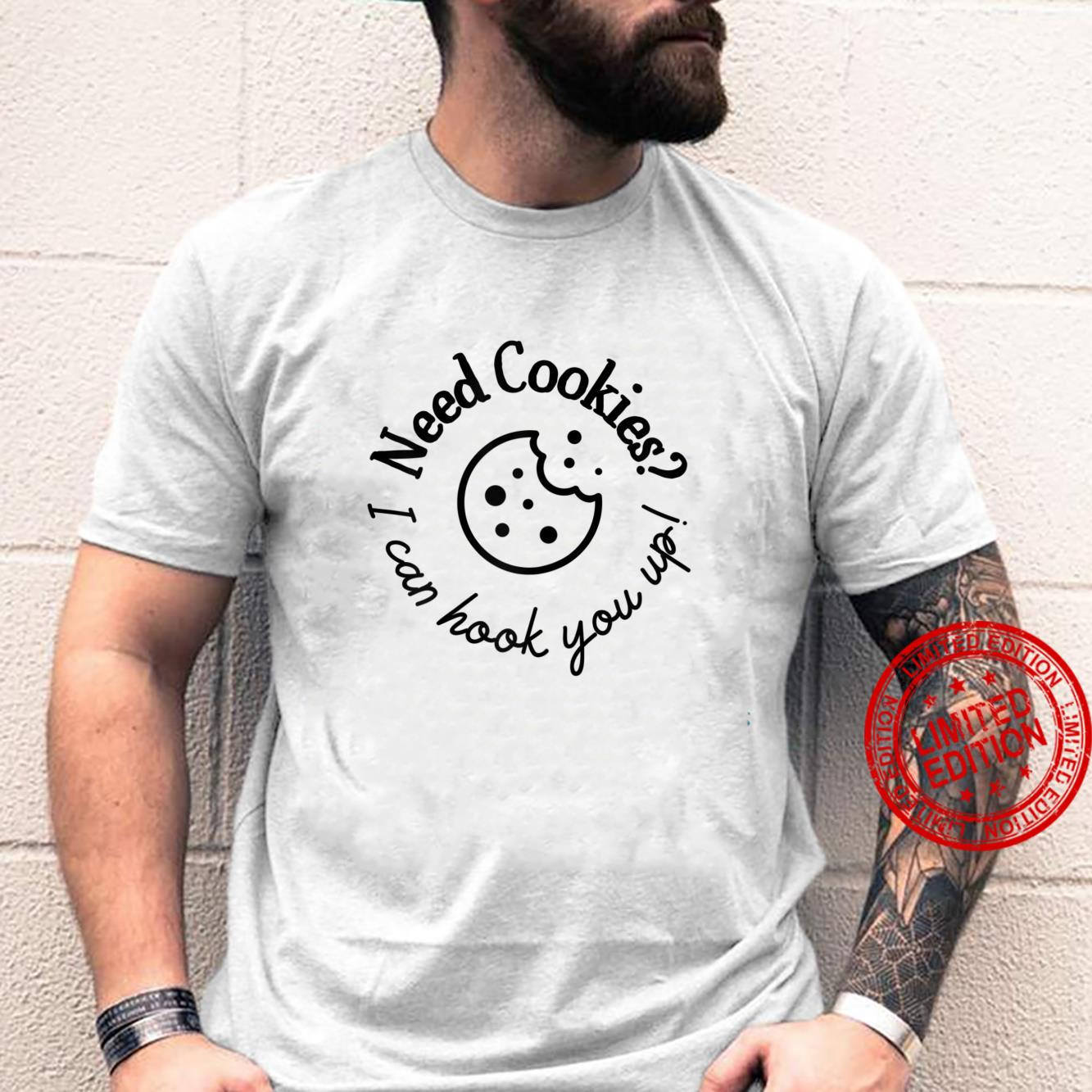 Womens Baking Need Cookies I Can Hook You Up Shirt