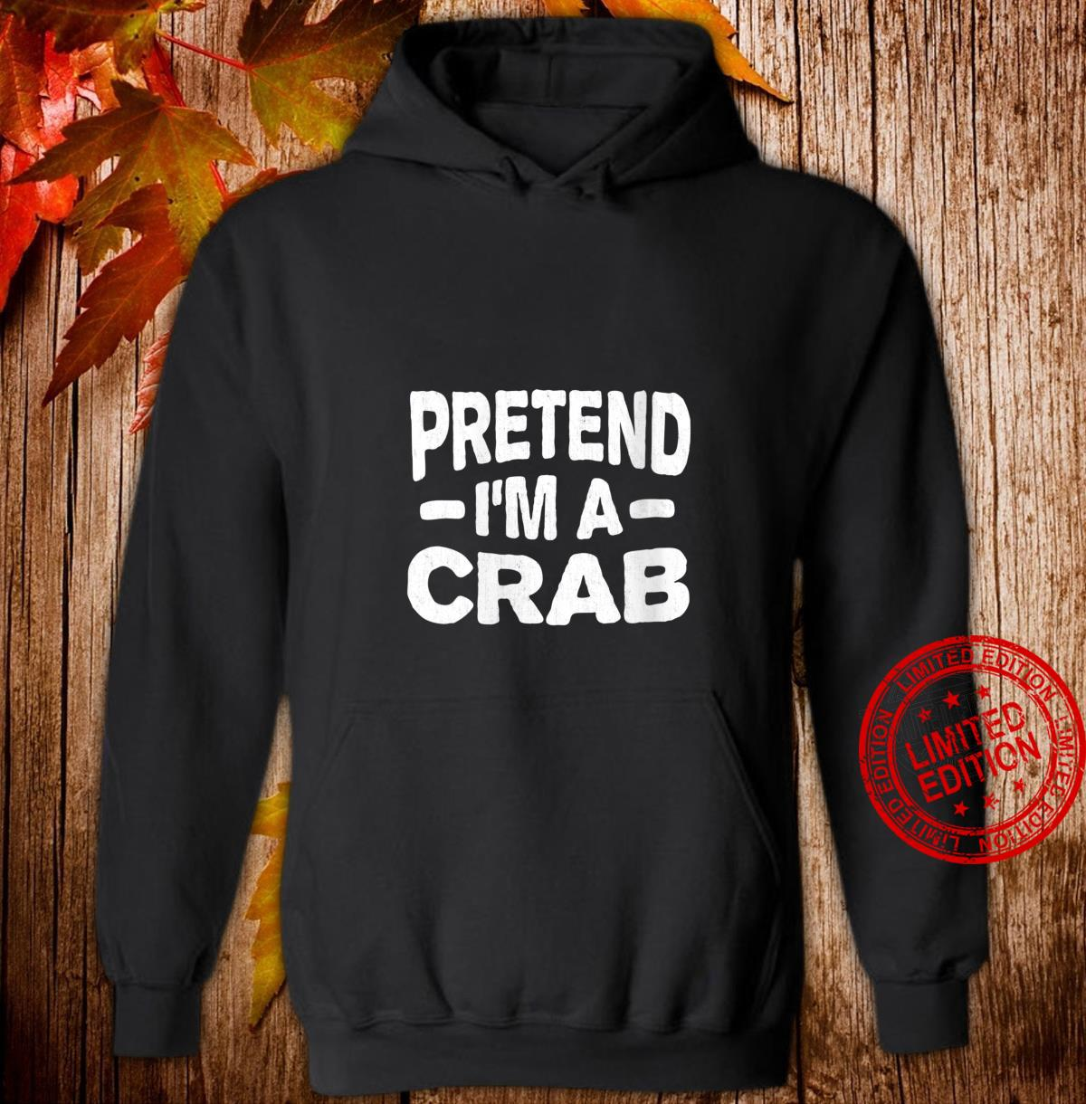 Womens Pretend I'm A Crab Easy Lazy Halloween Costume Party Shirt hoodie