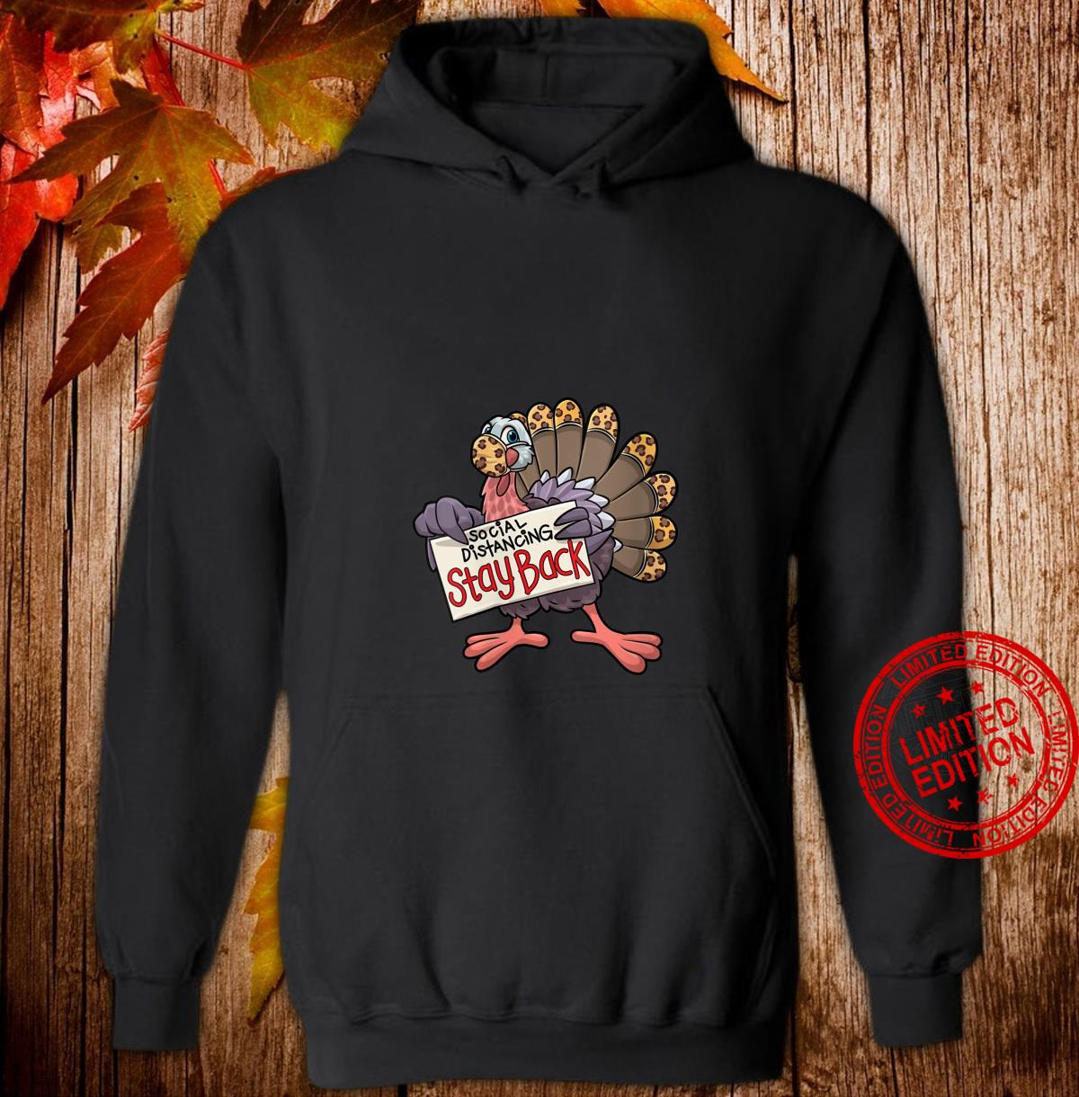 Womens Stay Back Funny Thanksgiving Turkey Social Distancing Shirt hoodie