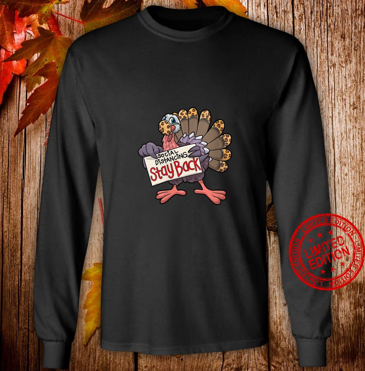 Womens Stay Back Funny Thanksgiving Turkey Social Distancing Shirt long sleeved